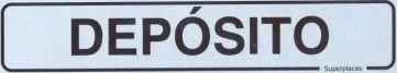 Placa Sianlizaçao Aluminio Deposito 5 x 25