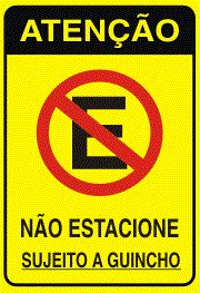Placa Sinalizaçao Nao Estacionar Sujeito A Guincho Plastico 15x20