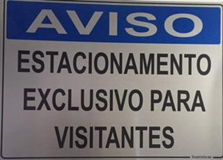 Placa Sinalização Garagem AVISO: Estacionamento Exclusivo Visitante