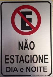 Placa Proibido Estacionar Dia e Noite Alumínio - 18x23cm