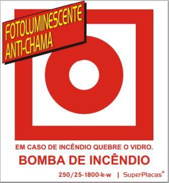 Placa Sinalização BOMBA DE INCÊNDIO Certificada Nbr 13434 Codigo: E3