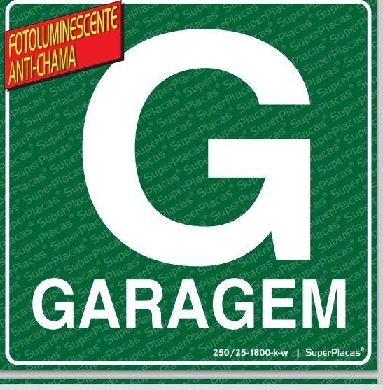 Placa Sinalização Rota de Fuga GARAGEM G - Fotoluminescente NBR 13434-3