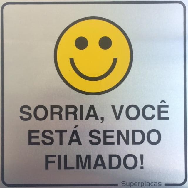 Placa Sorria, Você Está Sendo Filmado 15x15 Alumínio SuperPlacas