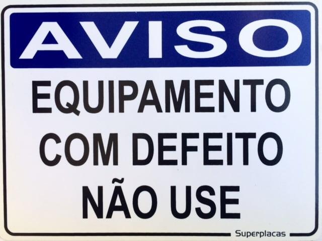 Placa Aviso: Equipamento Com Defeito Não Use 15x20 Plástico SuperPlacas