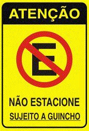 Placa Não Estacionar Sujeito A Guincho - Plástico
