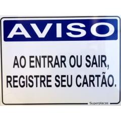 Placa Aviso: Ao Entrar ou Sair, Registre Seu Cartão