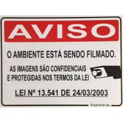 Placa Aviso: Ambiente Sendo Filmado