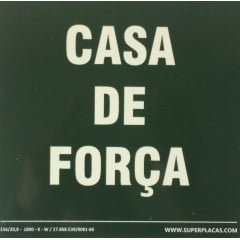 Placa de Sinalização Casa de Força - Fotoluminescente