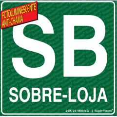 Placa de Sinalização SB Sobre Loja - Fotoluminescente