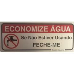 Placa Economize Agua  - Se Não Estiver Usando Desligue-me