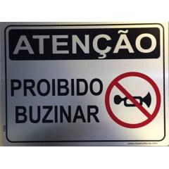Placa Sinalizaçao Aluminio Atençao Proibido Buzinar