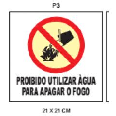 PLaca Sinalizaçao Fotoluminescente Proibido Utilizar Água para Apagar o Fogo