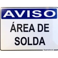 Placa Aviso: Área de Solda