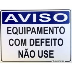 Placa Aviso: Equipamento Com Defeito Não Use